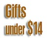 Gifts-Under-14= dollars